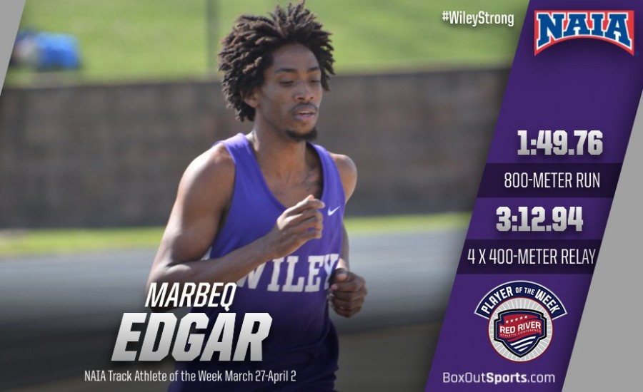 Wiley College - Edgar wins NAIA and RRAC Track Athlete of the Week